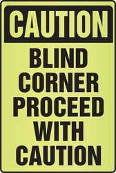 OSHA Caution Fluorescent Alert Sign: Blind Corner Proceed With Caution